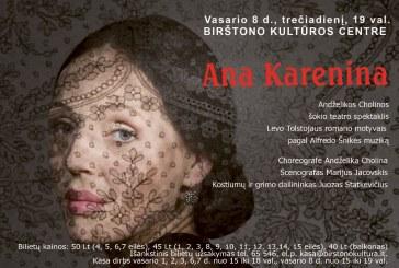 Ana Karenina. Andželikos Cholinos šokio teatro spektaklis
