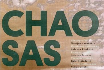 Chaosas. Spektaklis Birštono kultūros centre