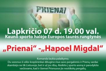 "Eurocup ""Prienai"" – ""Hapoel Migdal"""