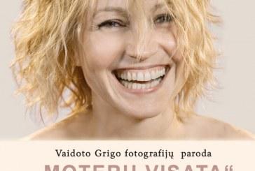 """Vaidoto Grigo fotografijų paroda """" Moterų visata""""  kultūros centre"""