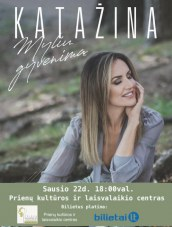 Katažinos koncertas Prienų KLC