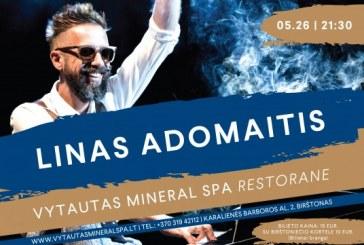 """Lino Adomaičio koncertas """"Vytautas Mineral SPA"""""""