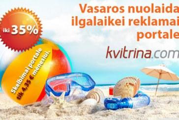 Vasaros nuolaida ilgalaikei reklamai portale kvitrina.com