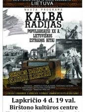 """""""Kalba radijas"""" – Valstybinio dainų ir šokių ansamblio """"Lietuva"""" programa"""