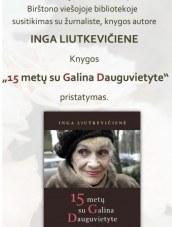 Birštono bibliotekoje – susitikimas su knygos autore Inga Liutkevičiene