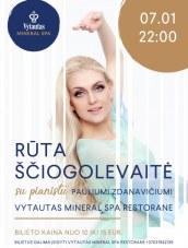 """Rūtos Ščiogoliovaitės pasirodymas  """"Vytautas Mineral SPA"""" restorane"""