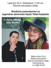 Muzikinis pasimatymas su Nijole Tallat-Kelpšaite Šilavote
