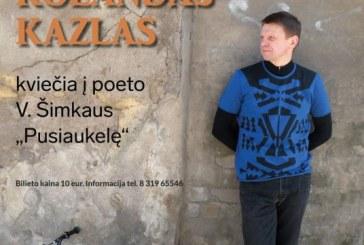 Rolandas Kazlas kviečia į Kurhauzą