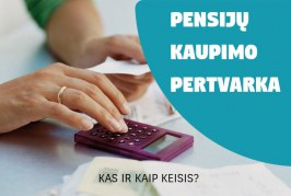 Dažniausiai užduodami klausimai ir atsakymai apie pensijų kaupimą, mokesčių sujungimą ir išmokas