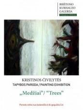 Kristinos Čivilytės tapybos paroda Kurhauze