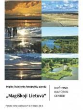 "Fotografijos paroda ""Magiškojo Lietuva)"
