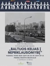 Baltijos kelio fotoparoda