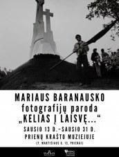 Mariaus Baranausko paroda Prienų krašto muziejuje