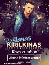 Ruslano Kirilkino koncertas Jiezno KLC