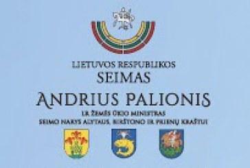 Seimo nario Andriaus Palionio priimamojo pranešimas